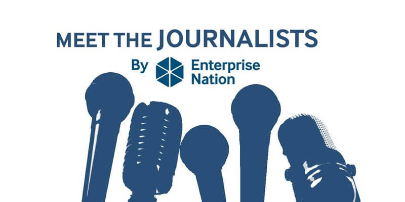 Meet the journalists by Enterprise Nation